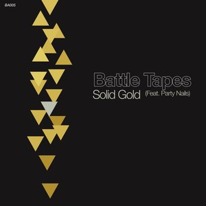 Battle Tapes - Solid Gold