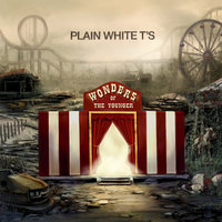 Wonders Of The Younger — Plain White T's