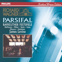Wagner: Parsifal — Waltraud Meier, James Levine, Orchester der Bayreuther Festspiele, Hans Sotin, Chor der Bayreuther Festspiele, Simon Estes
