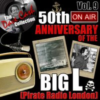 The Dave Cash Collection: 50th Anniversary of the Big L (Pirate Radio London), Vol. 9 — сборник