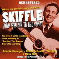 Skiffle - From Britain to Broadway — сборник