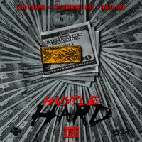 Hustle Hard — TaylorMade Roc, Vito Foreal, Awol Dre