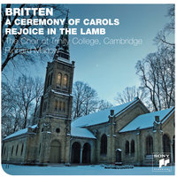Britten: A Ceremony Of Carols — The Choir Of Trinity College, Cambridge