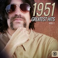 1951 Greatest Hits, Vol. 1 — сборник