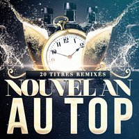 Nouvel An au top — La playlist du nouvel an, Tubes Top 40