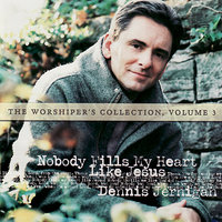 The Worshiper's Collection, Volume 3 — Dennis Jernigan