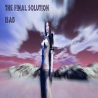 The Final Solution — Isab