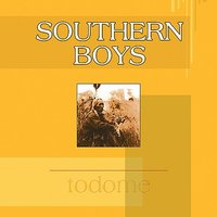 Todome — Southern Boys