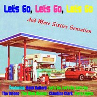 Let's Go, Let's Go, Let's Go and More Sixties Sensation — The Spaniels