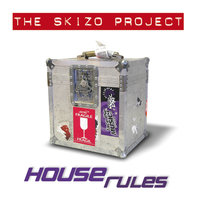 House Rules — The Skizo Project