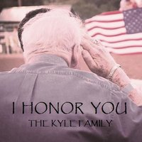 I Honor You — The Kyle Family