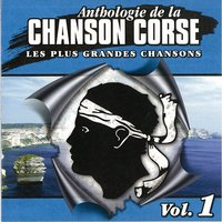 Anthologie de la chanson Corse Vol.1 — сборник