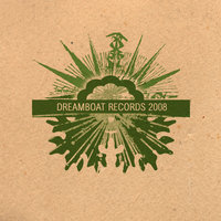 Dreamboat Records 2008 — сборник