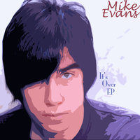 It's Over - EP — Mike Evans