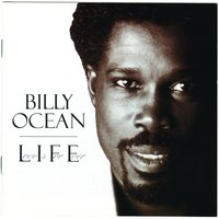 L.I.F.E. (Love Is For Ever) — Billy Ocean