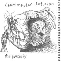 The Passerby — Chartmaster Infurion