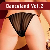 Danceland, Vol. 2 — сборник