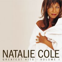Greatest Hits Volume 1 — Natalie Cole