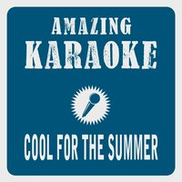 Cool for the Summer — Clara Oaks