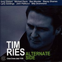 Alternate Side — John Patitucci, Larry Goldings, Tim Ries, Michael Davis, Ben Monder, Greg Gisbert