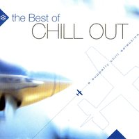 The Best Of Chill Out, Vol. 1 — Various Artists - Music Brokers