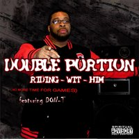 Riding Wit Him — Double Portion
