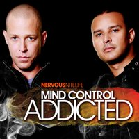 Nervous Nitelife: Addicted — Mind Control