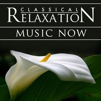 Classical Relaxation Music Now! Modern Hit Songs Go Orchestral — Pop Orchestral Academy of Los Angeles