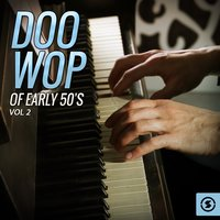Doo Wop of Early 50's, Vol. 2 — сборник