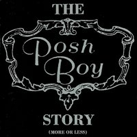 The Posh Boy Story (More or Less) — сборник