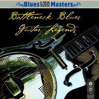 Bottleneck Blues Guitar Legends — сборник