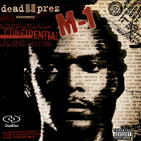 Confidential — Dead Prez Presents M-1