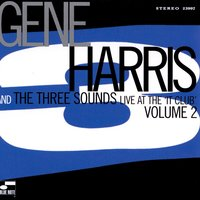 Live At The IT Club Volume 2 — Gene Harris & The Three Sounds