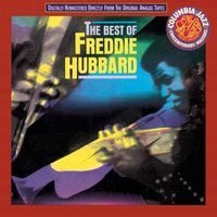 The Best Of Freddie Hubbard — Freddie Hubbard