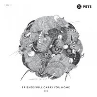 Friends Will Carry You Home III - Pt. 1 — сборник