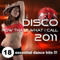 Now Thats What I Call Disco 2011 — сборник