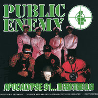 Apocalypse 91… The Enemy Strikes Black — Public Enemy