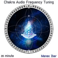 Chakra Audio Frequency Tuning — Manex Ibar