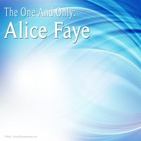 The One and Only: Alice Faye — Alice Faye, Ирвинг Берлин
