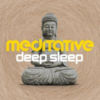 Meditative Deep Sleep — Deep Sleep Meditation and Relaxation, Relaxing Meditation for Deep Sleep, Bien Dormir|Deep Sleep Meditation and Relaxation|Relaxing Meditation for Deep Sleep, Bien Dormir