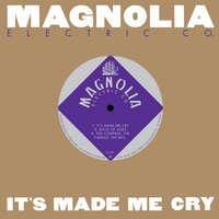 It's Made Me Cry — Magnolia Electric Co.
