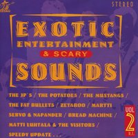 Exotic Entertainment & Scary Sounds, Vol. 2 — сборник