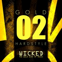 Wicked Hardstyle Gold 02 — сборник
