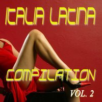 Italia Latina Compilation, Vol. 2 — сборник