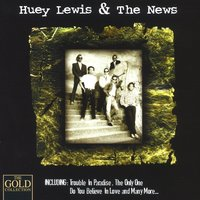 The Only One — Huey Lewis & The News