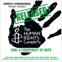 ¡Released! The Human Rights Concerts 1986: A Conspiracy Of Hope — сборник