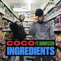 Ingredients — CoCo, Scrufizzer