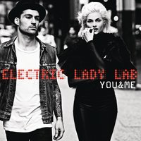 You & Me — Electric Lady Lab