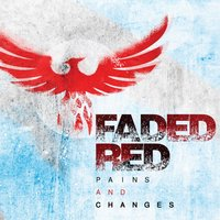 Pains and Changes — Faded Red, Arnim Whisler