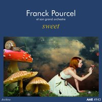 Sweet — Franck Pourcel et son grand orchestre